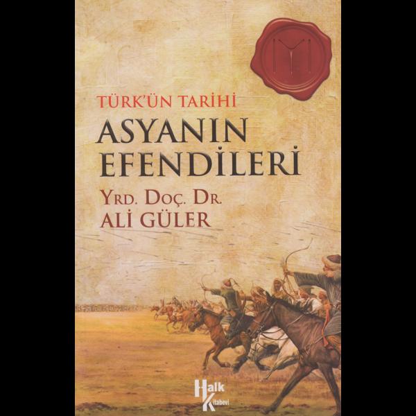 Asyanın Efendileri - Ali Güler