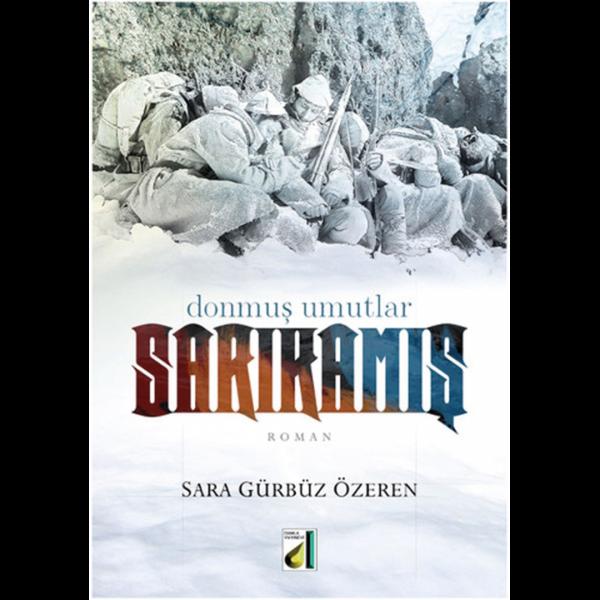 Sarıkamış - Sara Gürbüz Özeren