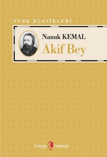 AKİF BEY - Namık Kemal
