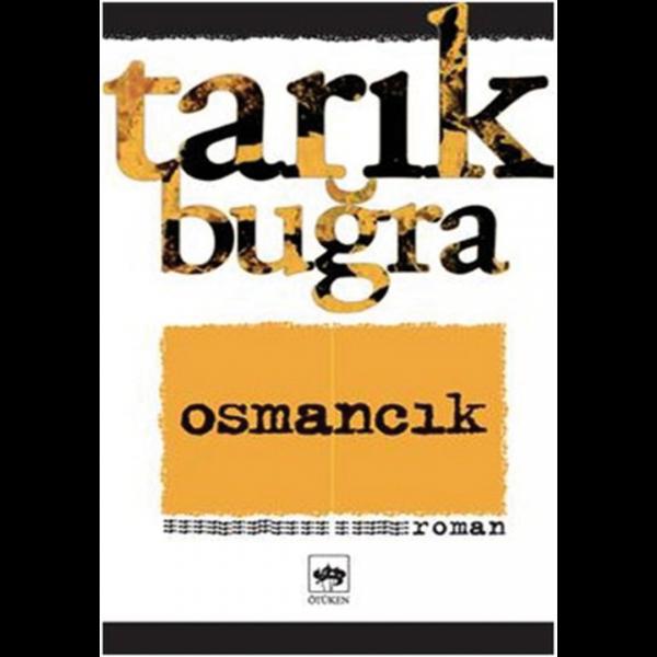 Osmancık - Tarık Buğra