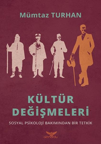 Kültür Değişmeleri - Mümtaz Turhan