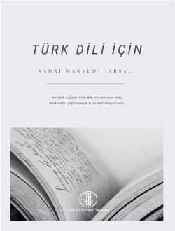 Türk Dili İçin - Sadri Maksudi Arsal