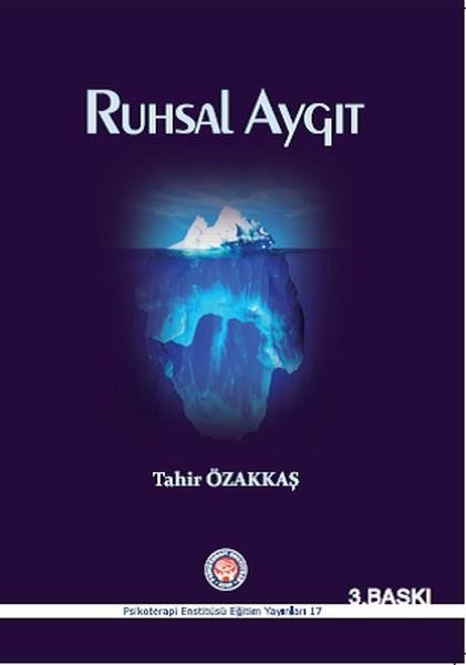 Ruhsal Aygıt - Tahir Özakkaş