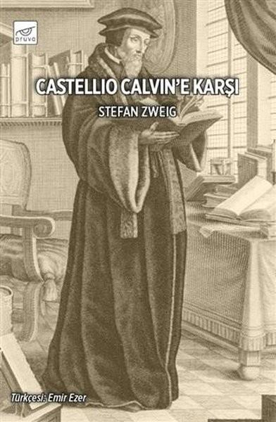 Castellio Calvin'e Karşı - Stefan Zweig