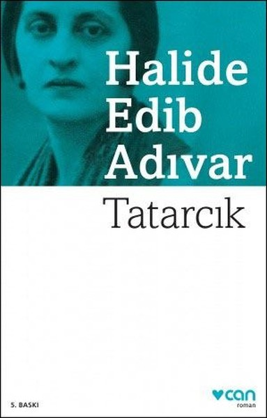 Tatarcık - Halide Edib Adıvar