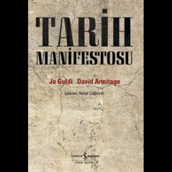 Tarih Manifestosu - Jo Guldi