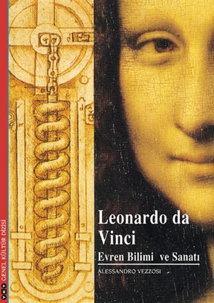 Leonardo da Vinci Evren Bilmi ve Sanatı - Alessandro Vezzosi