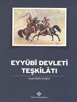 Eyyubi Devleti Teşkilatı - Ayşe Dudu Kuşçu