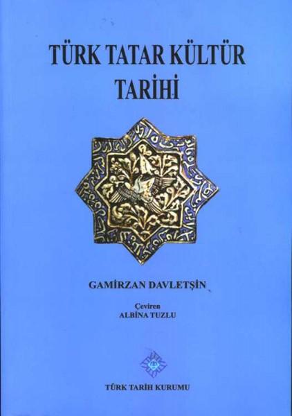 Türk Tatar Kültür Tarihi - Gamirzan Davletşin