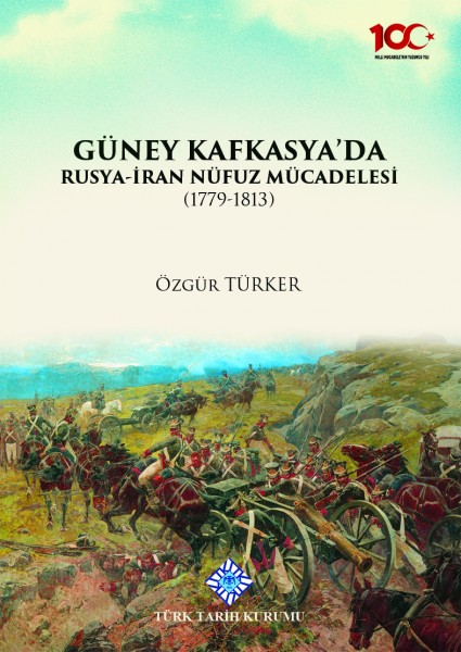 Güney Kafkasya'da Rusya İran Nüfuz Mücadelesi - Özgür Türker