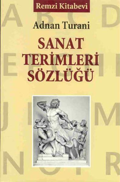 Sanat Terimleri Sözlüğü - Adnan Turani