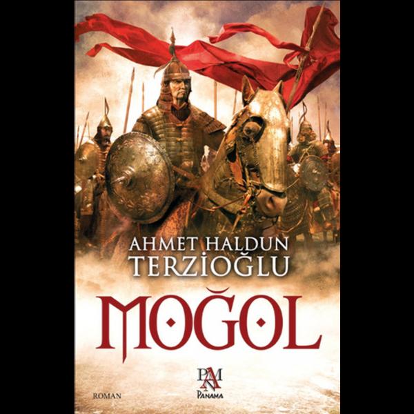 Moğol - Ahmet Haldun Terzioğlu