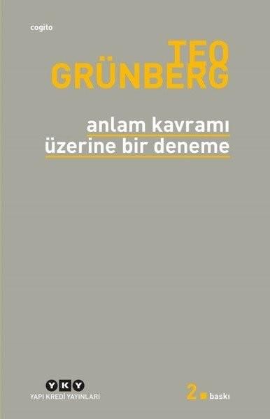 Anlam Kavramı Üzerine Bir Deneme - Teo Grünberg