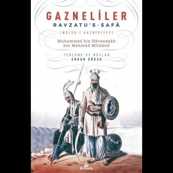 Gazneliler Ravzatu's-Safa - Erkan Göksu