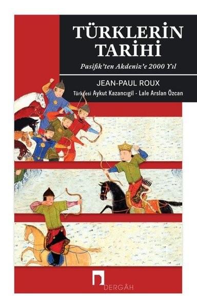 Türklerin Tarihi - Jean Paul Roux