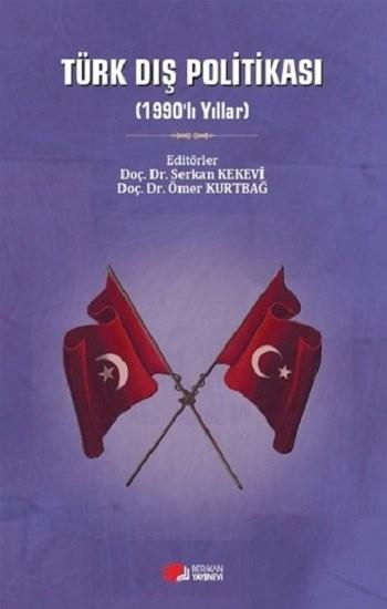 Türk Dış Politikası (1990'LI YILLAR)