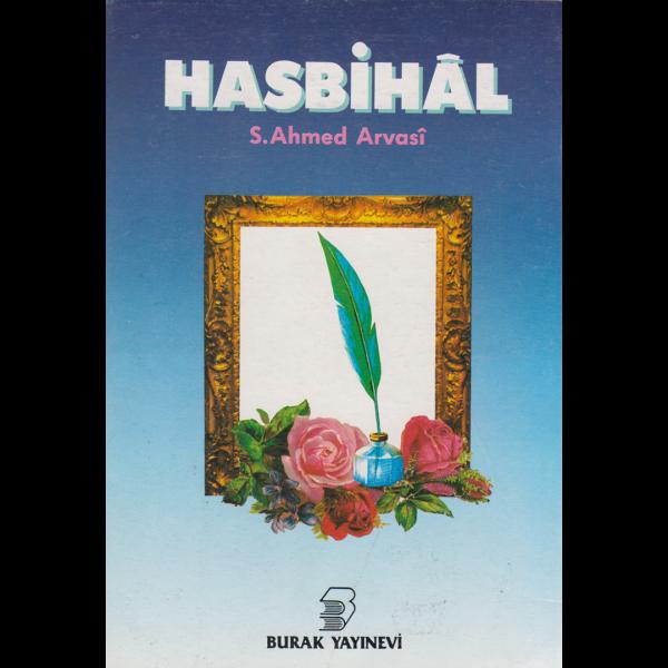 Hasbihal (1-6 Cild) - Seyyid Ahmet Arvasi