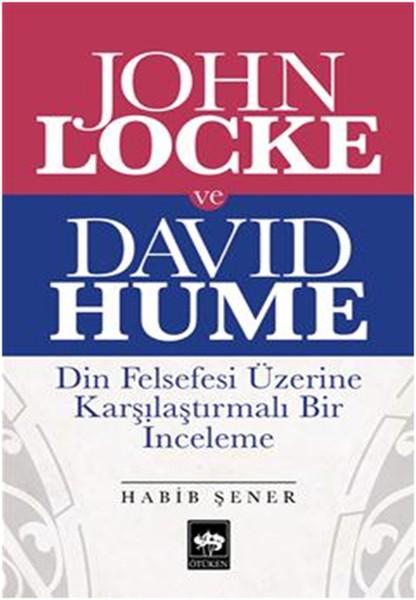 John Locke ve David Hume Din Felsefesi Üzerine Karşılaştırmalı Bir İnceleme - Habib Şener