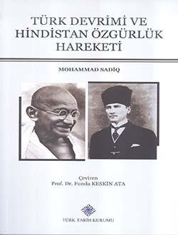 Türk Devrimi ve Hindistan Özgürlük Hareketi - Mohammad Sadiq