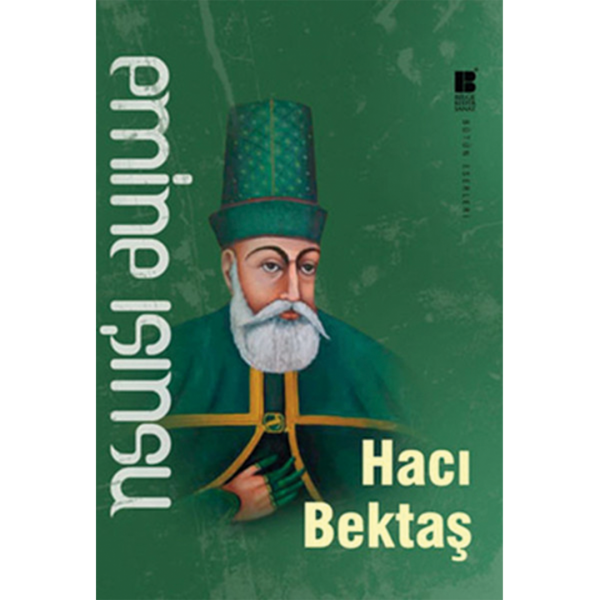 Hacı Bektaşı Veli - Emine Işınsu
