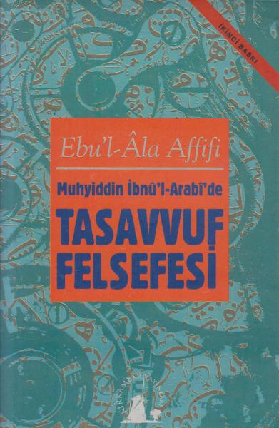 Muhyiddin İbnü'l-Arabi'de Tasavvuf Felsefesi
