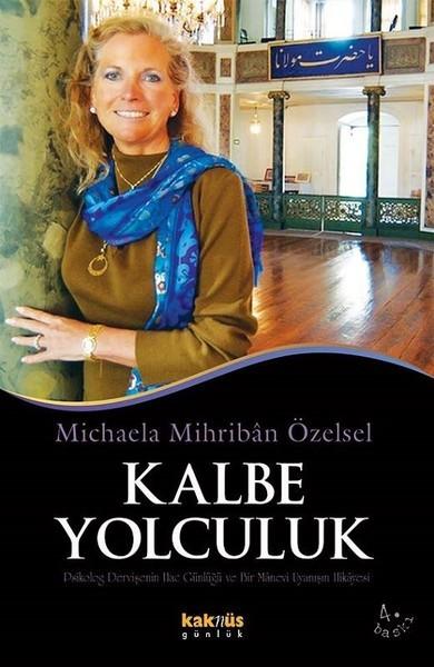 Kalbe Yolculuk - Michaela M Özensel