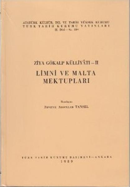 Limni ve Malta Mektupları Ziya Gökalp Külliyatı-II - Fevziye Abdullah Tansel