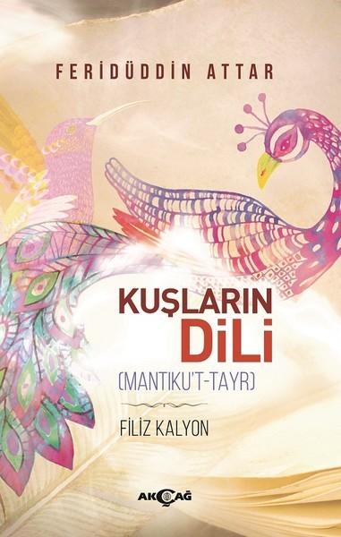 Kuşların Dili - Feridüddin Attar
