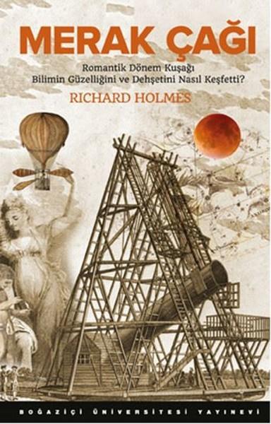 Merak Çağı - Richard Holmes