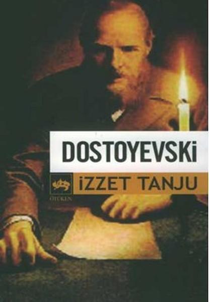Dostoyevski - İzzet Tanju