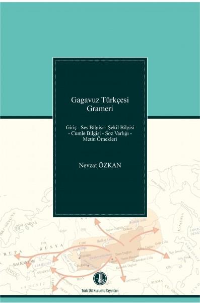 Gagavuz Türkçesi Grameri - Nevzat Özkan
