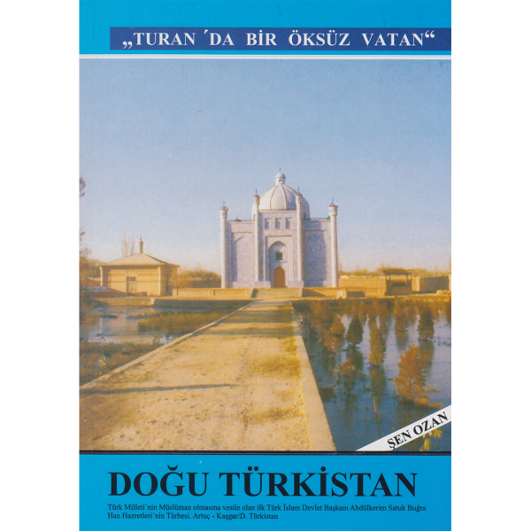 Doğu Türkistan - Şen Ozan