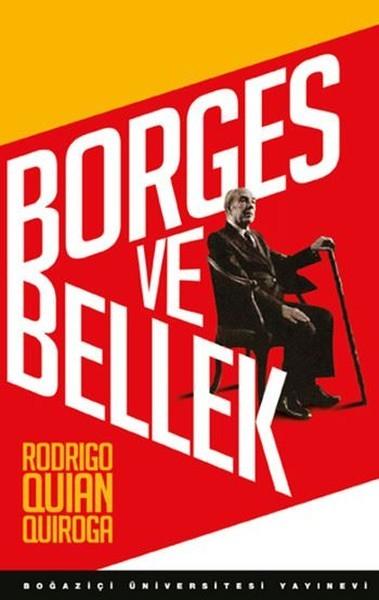 Borges ve Bellek - Rodrigo Quian Quiroga