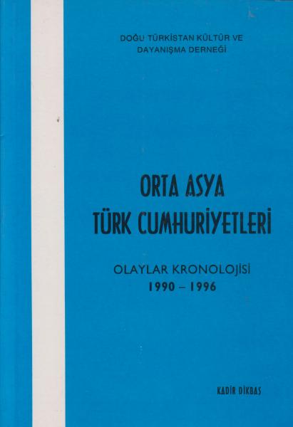 Orta Asya Türk Cumhuriyetleri - Kadir Dikbaş