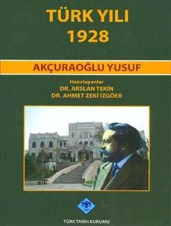 Türk Yılı 1928 - Yusuf Akçura