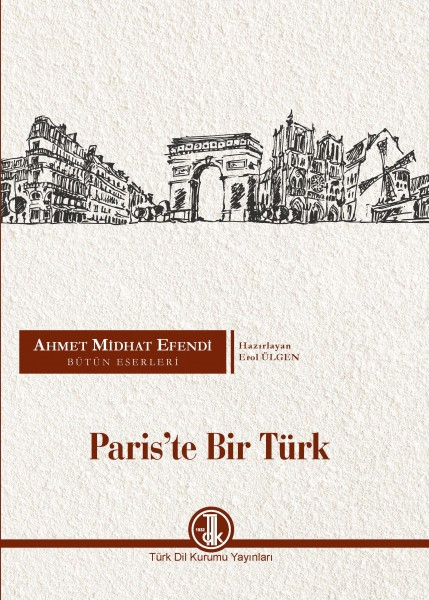 Pariste Bir Türk - Ahmet Midhat Efendi