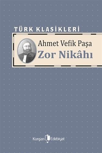 ZOR NİKÂHI- Ahmet Vefik Paşa