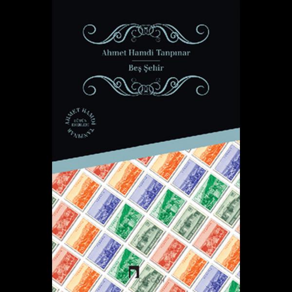 Beş Şehir - Ahmet Hamdi Tanpınar