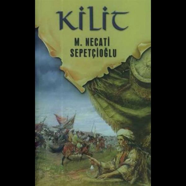 Kilit - Mustafa Necati Sepetçioğlu
