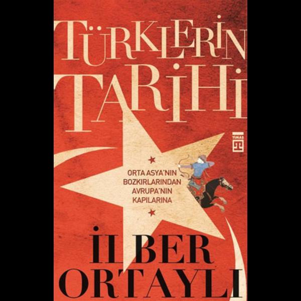 Türklerin Tarihi 1 - İlber Ortaylı
