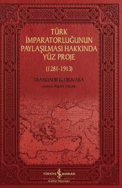 Türk İmparatorluğunun Paylaşılması Hakkında Yüz Proje - Trandafir
