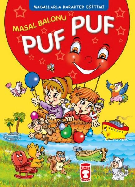 Masal Balonu Puf Puf – Masallarla Karakter Eğitimi - Müjgan Şeyhi