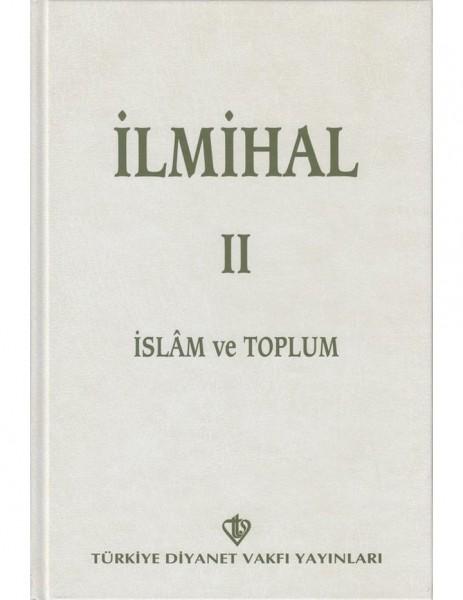 İlmihal 2 - İslam ve Toplum (Ciltli)