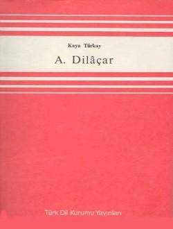Agop Dilaçar - Kaya Türkay