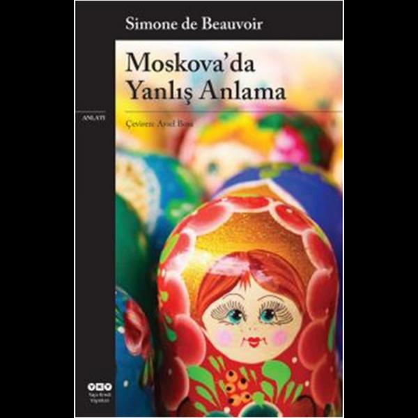Moskova'da Yanlış Anlama - Simone De Beauvoir
