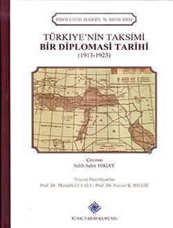Türkiye'nin Taksimi Bir Diplomasi Tarihi - Harry N. Howard