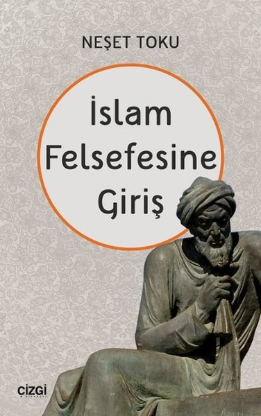 İslam Felsefesine Giriş - Neşet Toku