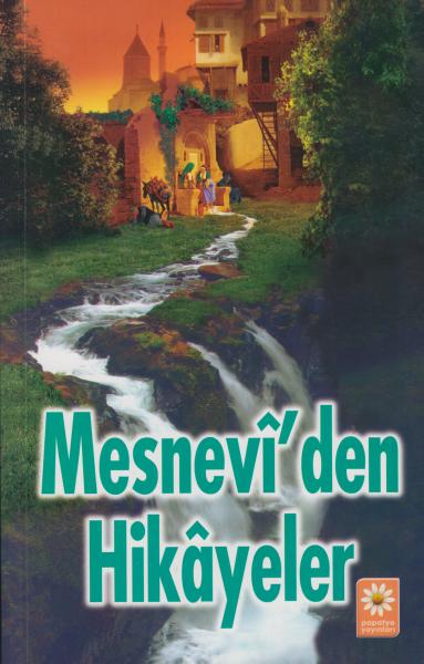 Mesnevi'den Hikayeler - İsmail Devrişoğlu