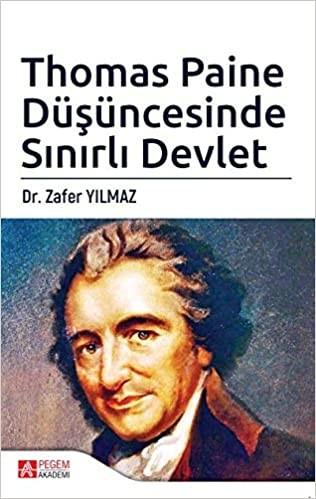 Thomas Paine Düşüncesinde Sınırlı Devlet - Zafer Yılmaz