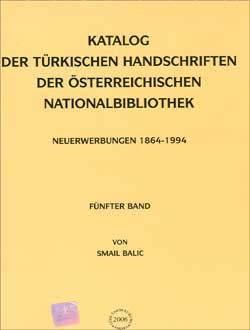 Katalog - Der Türkischen Handschriften Der Österreichischen Nationalbibliothek - Smail Balic